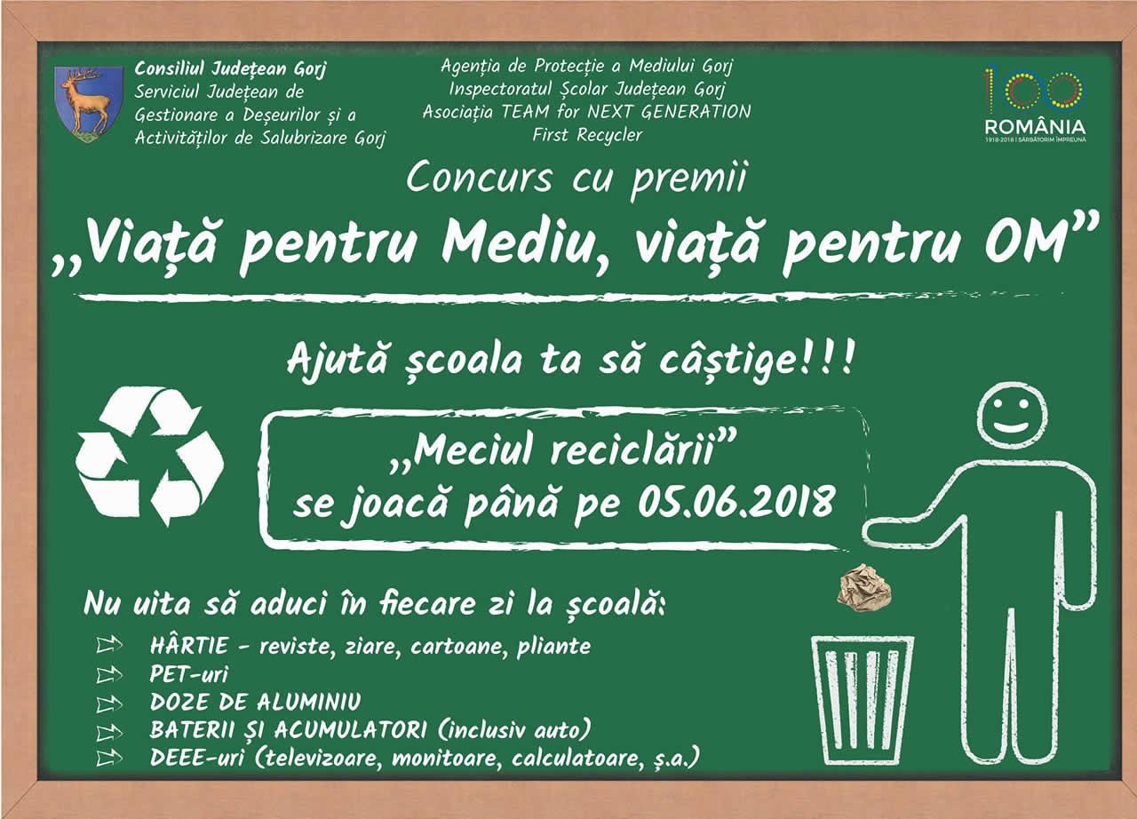 Proiect VIATA PENTRU MEDIU - VIATA PENTRU OM Gorj - Solutii de reciclare deseuri - Craiova, Targu Jiu, Turceni